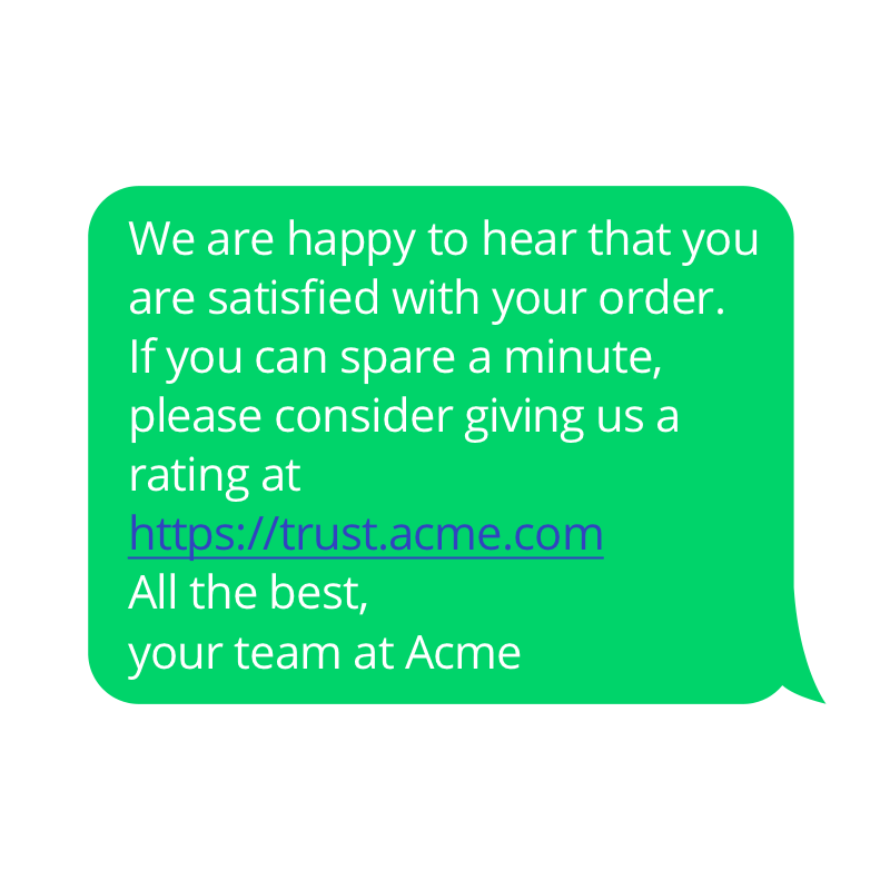 At the end of the customer journey, send an SMS to ask for ratings