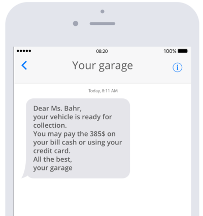 Sending customers notices that their vehicle is ready for collection saves a lot of time