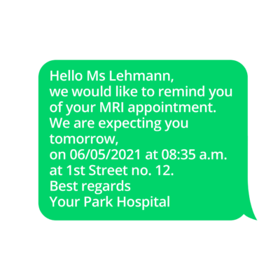 Appointment reminders via SMS can be used for all types of appointments